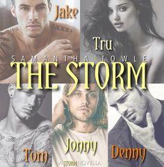 The Storm  (The Storm, #3.5) by Samantha Towle #ReleaseDateDecember23rd ~ Jake's birthday :) #JakeAndTru #Tom #Johnny #Denny