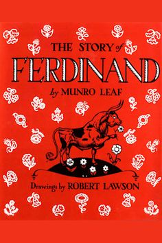 The Story of Ferdinand by Robert Lawson - BookBub Books For Tweens, Tween Books, Childrens Books, Book Series For Girls, The Story Of Ferdinand, Books Everyone Should Read, Leaf Drawing, Book Stands, Reading Challenge