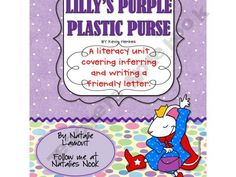 Lilly's Purple Plastic Purse Literacy Unit {Inferring and letter Writing}