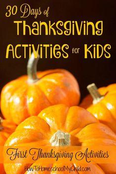 First Thanksgiving Unit Study & Homeschool Activities