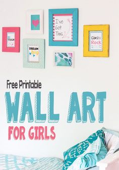 Your girls will love this free printable wall art! Perfect for a girls #bedroom or study area! via @Kim- Life Over C's