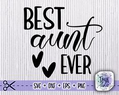 Silhouette Cameo Projects, Svg Files For Cricut, Cricut Design, Cutting Files, Aunt, Vinyl Decals, Commercial, Clip Art, Signs