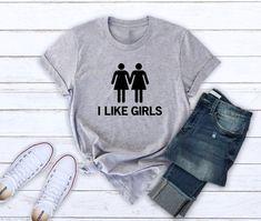 edc1893cdb8 I like girls tshirt lesbian gay pride tshirt women funny tees