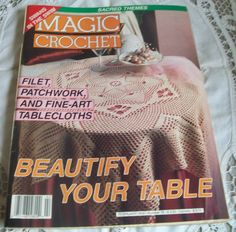 Magic Crochet Pattern Book/Magazine Vintage February 1992 Cover Your Table Patterns Tablecloths
