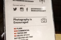 "shootbklyn:  ""No Selfie-Sticks"" but photography is encouraged. My kind of place…."