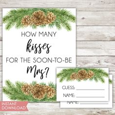 Printable | Bridal Shower Game | Guess The Kisses Soon To Be Mrs | Instant Download | Winter | Pinecone | Greenery | Florals | Card | PDF Printable Bridal Shower Games, Pinecone, Print And Cut, Kisses, Card Games, Greenery, Florals, Pdf, Printables