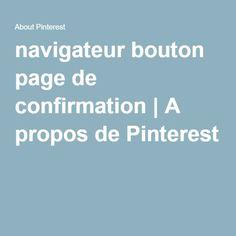 navigateur bouton page de confirmation | A propos de Pinterest