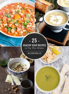25 Super Healthy Soup Recipes to Try This Winter