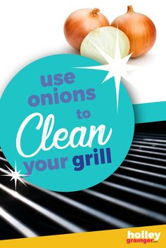 Clean the grill with an onion–that's right, it can be done! Skip the abrasive chemicals and metal brushes and use the cut side of an onion to clean your grill. Learn how! | Holley Grainger - Cleverful Living Healthy Diet Recipes, Get Healthy, Healthy Food, Nutrition Tips, Health Tips, Clean Grill, Registered Dietitian, Healthier You, Wellness Tips