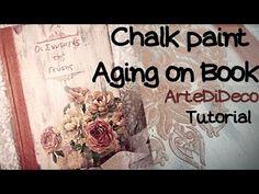 Παλαίωση με χρώματα κιμωλίας σε Ξύλινο βιβλίο! Aging with chalk colors on wooden book!ArteDiDeco[CC] - YouTube Wooden Books, Decoupage, Chalk Paint, Painted Furniture, Youtube, Scrapbooking, Painting, Plastering, Ageing