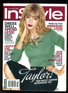 "TAYLOR SWIFT InStyle Magazine 11/2013 ""HER MOST CANDID INTERVIEW YET"" in Books, Magazine Back Issues 