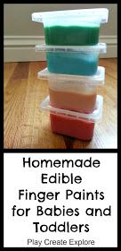 Play Create Explore: Homemade Edible Finger Paints for Babies and Toddlers