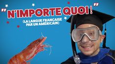"""""""N'importe quoi !"""" - La langue française expliquée par un Américain (Ep 07)"""