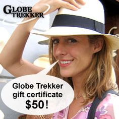 A $50 Gift Certificate to spend at the Globe Trekker store! (Megan not included)
