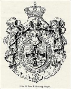 Old Coat of Arms of Archduke Eugen of Austria-Teschen Grand Master of the Teutonic Order. Ernst August, Archduke, Holy Roman Empire, Graf, The Grandmaster, Ferdinand, Coat Of Arms, Military History, Lorraine