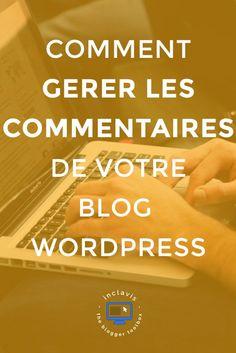 Cliquez ici pour apprendre comment activer/désactiver les commentaires, installer un filtre anti spam et les personnaliser rapidement et facilement sur votre blog WordPress