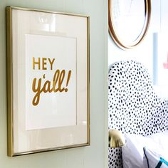 Hey Y'all Gold Foil Print Poster