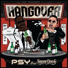 "Free Song ""Hangover (PSY x Snoop Dogg)"" by soundhype. Download Now!"