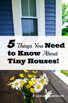 The Tiny House Movement is on fire. On television and in print, tiny house photos and coverage is everywhere. Here are 5 Things You Need to Know About Tiny Houses Today.