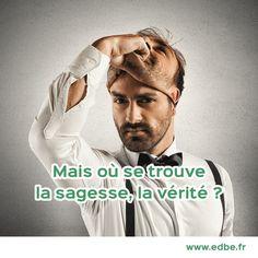 #edbe #sagesse #trouver #vérité