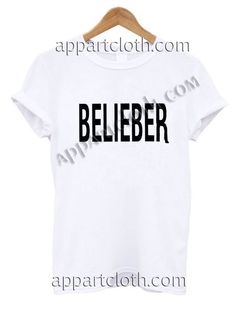 Belieber T Shirt – Adult Unisex Size S-2XL //Price: $12 //     #FunnyTShirtsForGuys