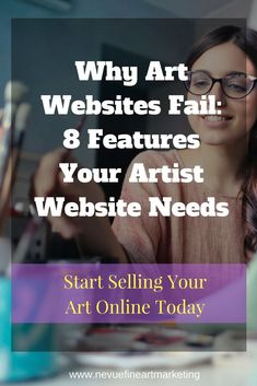 Are you getting discouraged by the lack of sales your art website receives? In this post, I am going to talk about why art websites fail and share with you 8 features your artist website needs so you can start selling more art.