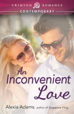 An Inconvenient Love PDF By:Alexia Adams Published on by Simon and Schuster Neither wanted love in their marriage. Love Is Free, Her Brother, Romance Novels, Love Book, Fascinator, Falling In Love, Sunglasses Women, Marriage, Author