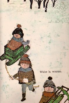 What is a Color? - written & illustrated by Alice and Martin Provensen (1967).