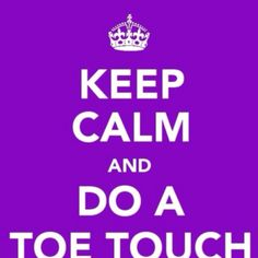 toe touch. hit!