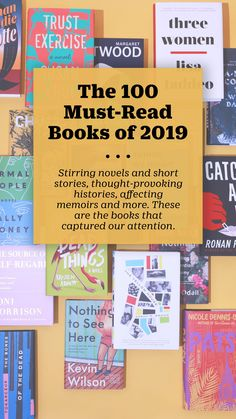 From page-turning fiction to conversation-starting nonfiction and poetry, here are 100 books from 2019 that are worth reading. Must Read Fiction Books, Must Read Novels, 100 Books To Read, Book List Must Read, Book Lists, Ya Books, Used Books, English Book, Books For Teens