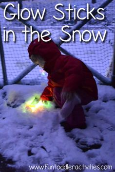 Fun Toddler Activities: Playing in the Snow with Glow Sticks - Awesome Visuals! Snow Glow Sticks: Combine snow, glow sticks and a toddler, have a blast, and get awesome visuals! Snow Activities, Fun Activities For Toddlers, Preschool Activities, Winter Outdoor Activities, Snow Much Fun, Snow Fun, Winter Fun, Winter Theme, Glow Sticks
