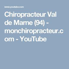 Chiropracteur Val de Marne (94)  - monchiropracteur.com - YouTube