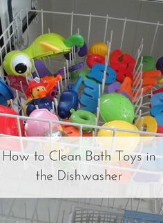 Picture Gallery Website How to Clean Bath Toys in the Dishwasher