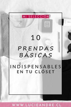 ¿Qué ropa esencial tener en su armario? ¿Cuáles son los básicos que cada mujer debe tener en su clóset?  Descubre las 10 prendas básicas las más importantes en el guardarropa para vestirse con estilo.