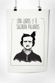 Cartel que realice para el concurso anual de la Feria del Libro en León, Guanajuato, en su edición XXIV. (Finalista)Con la idea de tomar algún personaje de la literatura, en este caso Alan Poe, y jugando con alguno de los dichos populares mexicanos y un…