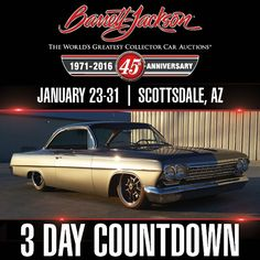 Day Countdown, Barrett Jackson Auction, Chevrolet Bel Air, Collector Cars, Custom Trucks, The World's Greatest, Vintage Cars, Chevy, Competition