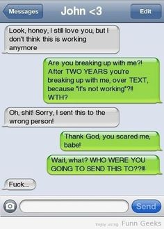 29 Funny Texts Messages Sent to the Wrong Person Funny Text Fails, Funny Text Messages, Break Up Text Messages, Text Memes, Phone Messages, Phone Pranks, Break Up Texts, Lol Text, Send Text