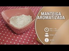 Manteiga Aromatizada - Receitas bimby / thermomix