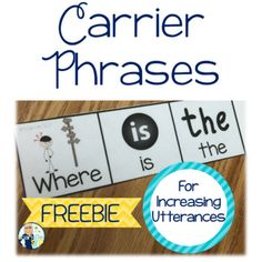 Carrier Phrases for