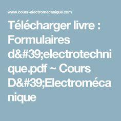 Télécharger livre : Formulaires d'electrotechnique.pdf         ~          Cours D'Electromécanique Code Blocks, Appliques, Laptop, Coding, Hero, Phone, Technology, Quote, Riveting