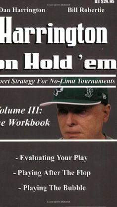 Bestseller Books Online Harrington on Hold 'em: Expert Strategies for No Limit Tournaments, Vol.  III--The Workbook Dan Harrington, Bill Robertie $19.77