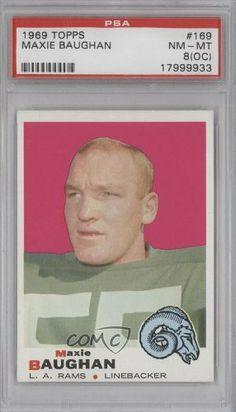 Maxie Baughan PSA GRADED 8 (OC) Los Angeles Rams (Football Card) 1969 Topps #169 by Topps. $15.00. 1969 Topps #169 - Maxie Baughan PSA GRADED 8 (OC)