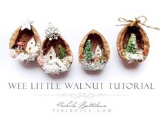 Wee Little Walnut Tutorial - YouTube. NOT to scale for dollhouses, but, as long as you're playing with walnut shells.....