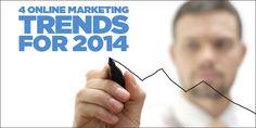 4 Online Marketing Trends for 2014