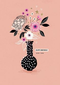 Leading Illustration & Publishing Agency based in London, New York & Marbella. Happt Birthday, Happy Birthday Rose, Today Is Your Birthday, Flower Birthday Cards, Birthday Roses, Happy Birthday Quotes, Happy Birthday Greetings, Birthday Messages, Birthday Images