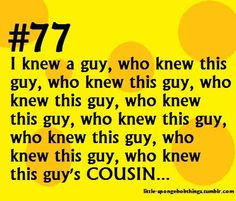 Who knew this guy's COUSIN