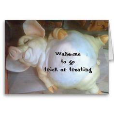 WAKE ME TO GO TRICK OR TREATING GREETING CARDS