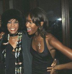 Divas. Whitney Houston and Naomi Campbell