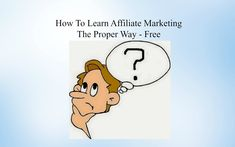 Affiliate Marketing For Beginners - How Does Affiliate Marketing Work? N...