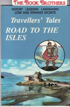 Traveller's Tales : Road To The Isles : Jim Swire & Dr. Flora Gardner. [02.07.2016]